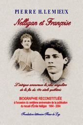 Nelligan et Françoise: Nelligan et Françoise - L'intrigue amoureuse la plus singulière de la fin du 19è siècle québécois