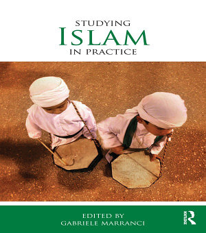 Studying Islam in Practice PDF