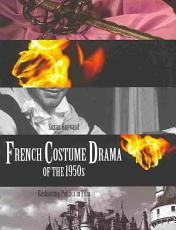 French Costume Drama of the 1950s PDF