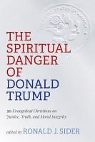 The Spiritual Danger of Donald Trump PDF