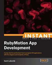 Instant RubyMotion App Development