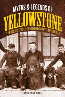 Myths and Legends of Yellowstone PDF