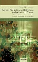 Hybrider Krieg als neue Bedrohung von Freiheit und Frieden PDF