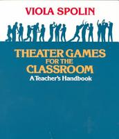 Theater Games for the Classroom PDF