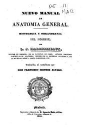 Nuevo manual de anatomia general: histologia y organogenia del hombre