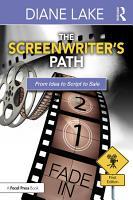 The Screenwriter s Path PDF