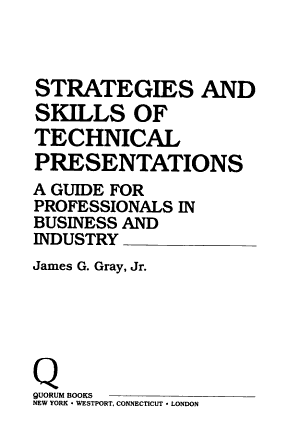 Strategies and skills of technical presentations