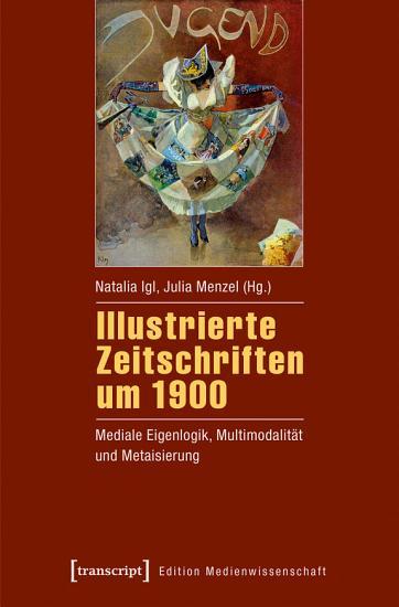 Illustrierte Zeitschriften um 1900 PDF