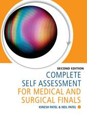 Complete Self Assessment for Medical and Surgical Finals: Edition 2