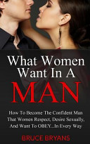 Download What Women Want in a Man Book