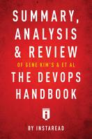 Summary  Analysis   Review of Gene Kim   s  Jez Humble   s  Patrick Debois   s    John Willis   s The DevOps Handbook by Instaread PDF