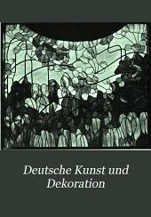 Deutsche Kunst und Dekoration: Band 6