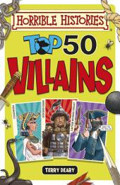 Horrible Histories: Top 50 Villains