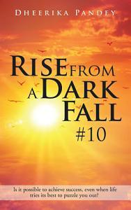 Rise from a Dark Fall Book