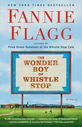 The Wonder Boy Of Whistle Stop Book PDF
