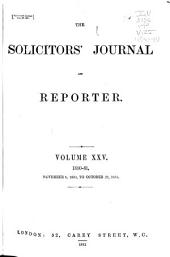 Solicitors' Journal and Reporter: Volume 25