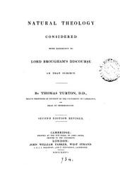 Natural Theology Considered: With Reference to Lord Brougham's Discourse on that Subject