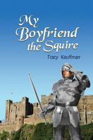 My Boyfriend the Squire PDF