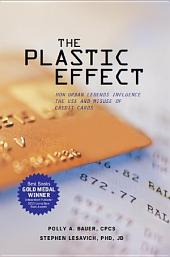 The Plastic Effect: HOW URBAN LEGENDS INFLUENCE THE USE AND MISUSE OF CREDIT CARDS