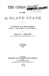 "The Congo State is Not a Slave State: A Reply to Mr. E.D. Morel's Pamphlet Entitled ""The Congo Slave State,"""