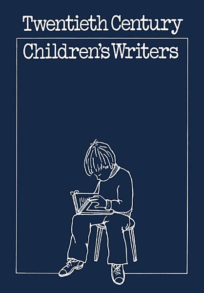 Download Twentieth century Children s Writers Book