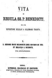 S. Gregori Magni dialogorum liber secundus de vita et miraculis S. Benedicti