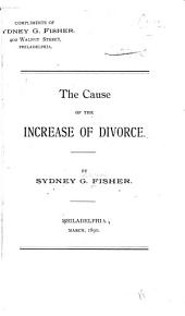 The Cause of the Increase of Divorce