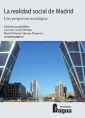 La realidad social de Madrid: Una perspectiva sociológica