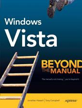 Windows Vista: Beyond the Manual