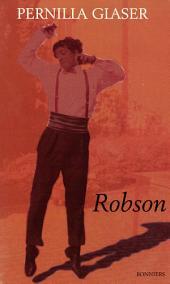 Robson: *13 december 1971 + 31 mars 1994