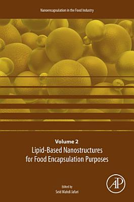 Lipid-Based Nanostructures for Food Encapsulation Purposes