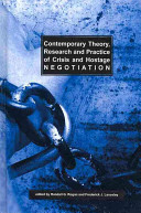 Contemporary Theory  Research  and Practice of Crisis and Hostage Negotiation PDF