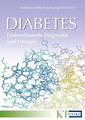 Kitteltaschenbuch Diabetes: Evidenzbasierte Diagnostik und Therapie; Jahrgang 2014/2015