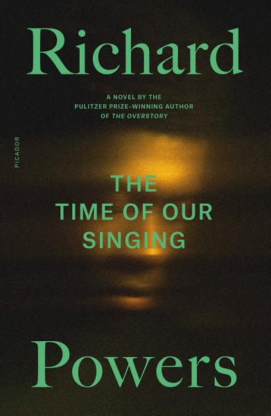 Download The Time of Our Singing Book