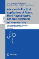 Advances in Practical Applications of Agents  Multi Agent Systems  and Trustworthiness  The PAAMS Collection PDF