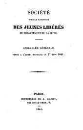 Société pour le patronage des jeunes libérés du département de la Seine: assemblée générale tenue à l'hôtel-de-ville le 27 juin 1841