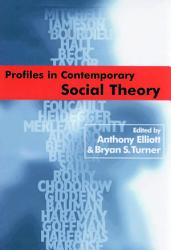 Profiles In Contemporary Social Theory Book PDF