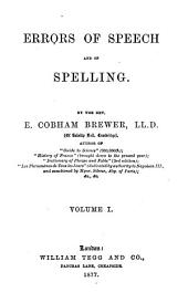 Errors of Speech and of Spelling: Volume 1