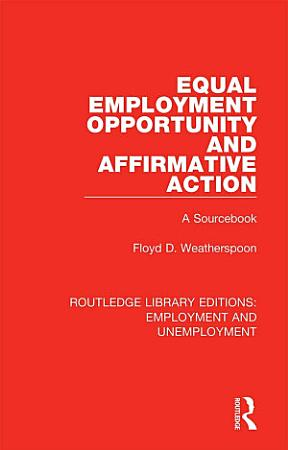 Equal Employment Opportunity and Affirmative Action PDF