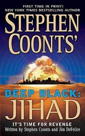 Stephen Coonts' Deep Black: Jihad