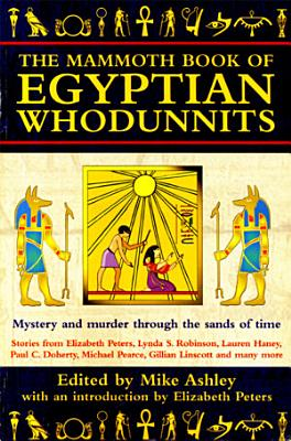 The Mammoth Book of Egyptian Whodunnits PDF