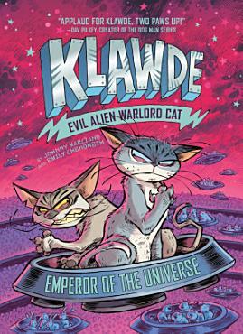 Klawde  Evil Alien Warlord Cat  Emperor of the Universe  5 PDF