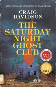 The Saturday Night Ghost Club Book