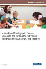 Instructional Strategies in General Education and Putting the Individuals With Disabilities Act  IDEA  Into Practice PDF