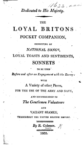 The Loyal Briton's Pocket Companion, Consisting of National Songs, Toasts and Sentiments, Sonnets, Etc