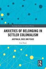 Anxieties of Belonging in Settler Colonialism