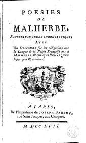 Poesies de Malherbe: rangées par ordre chronologique : avec un discours sur les obligations ... & qualques remarques historiques & critiques