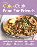 Hamlyn QuickCook: Food For Friends