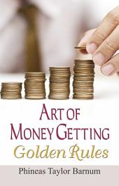 Art of Money Getting Golden Rules