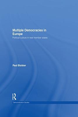 Multiple Democracies In Europe